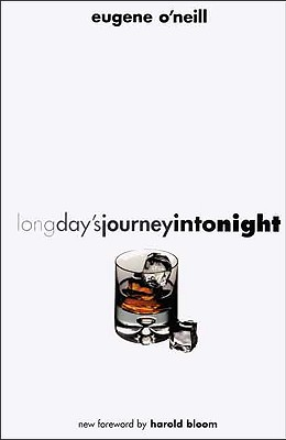 Long Day's Journey into Night By O'Neill, Eugene