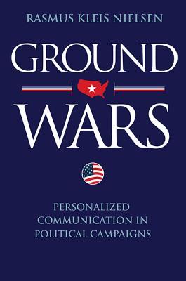 Ground Wars By Nielsen, Rasmus Kleis