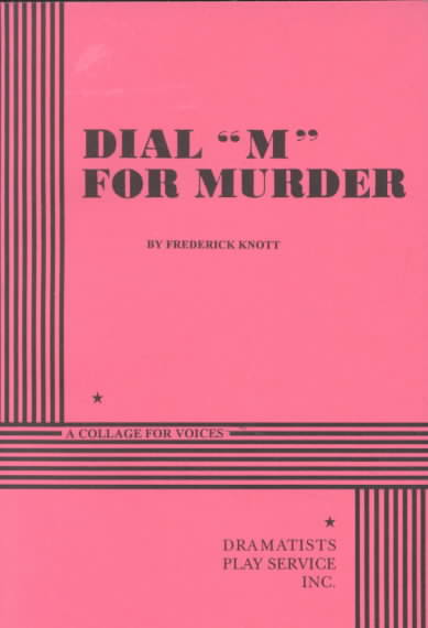 Dial 'M' for Murder By Knott, Frederick