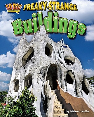 Freaky-Strange Buildings By Sandler, Michael